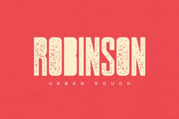 Robinson Urban Rough Font