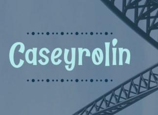 Caseyrolin Font
