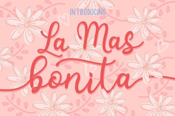 La Mas Bonita Font