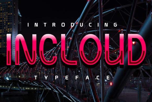 Incloud Font