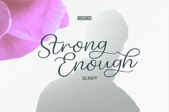 Strong Enough Font