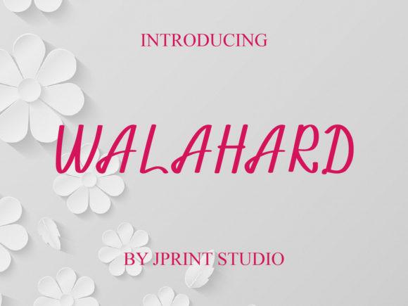 Walahard Font