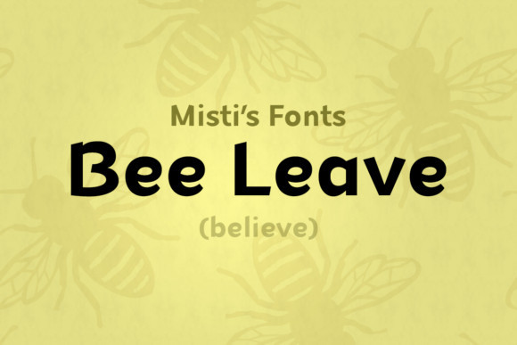 Bee Leave Font
