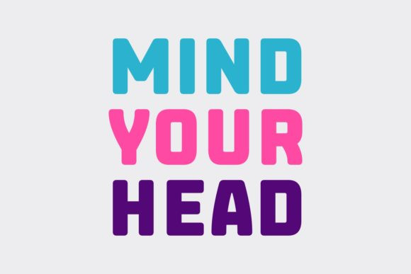 Mind Your Head Font