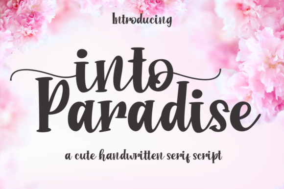 Into Paradise Font