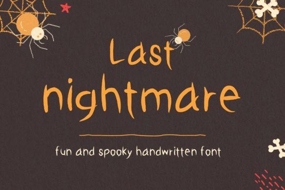 Last Nightmare Font