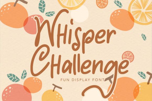 Whisper Challenge Font