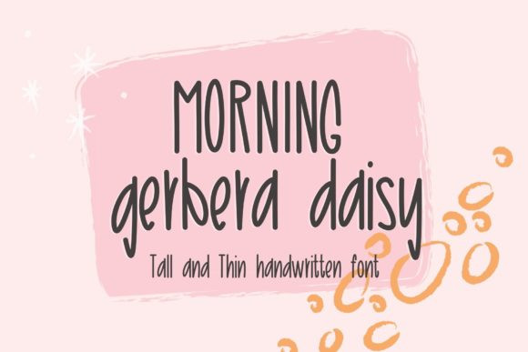 Morning Gerbera Daisy Font