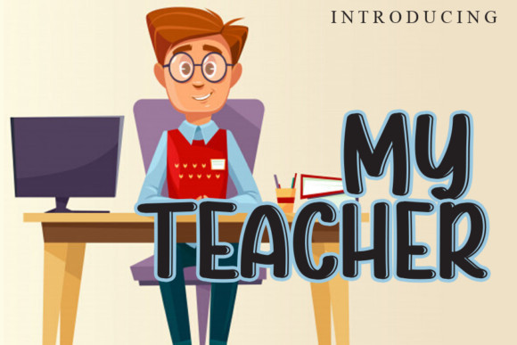 My Teacher Font