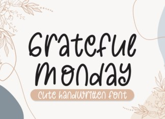Grateful Monday Font