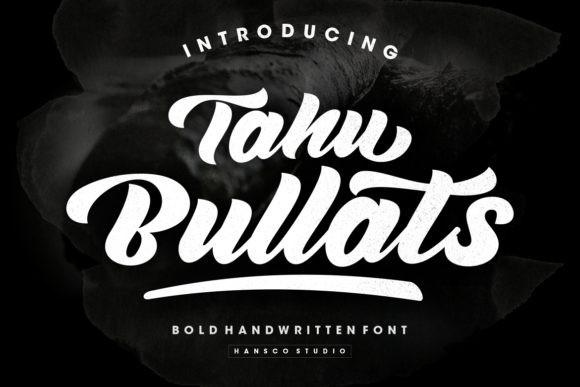 Tahu Bullats Font