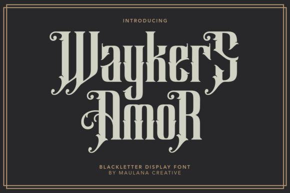 Waykers Amor Font