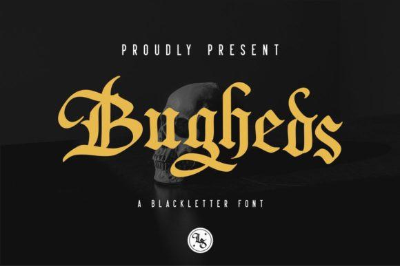 Bugheds Font