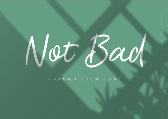 Not Bad Font