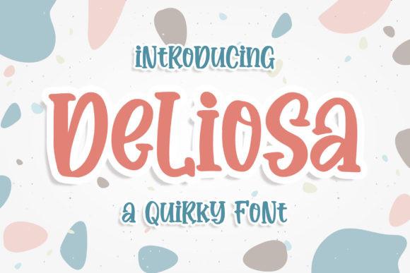 Deliosa Font