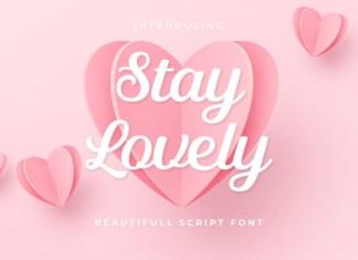 Stay Lovely Font