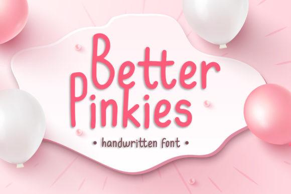 Better Pinkies Font
