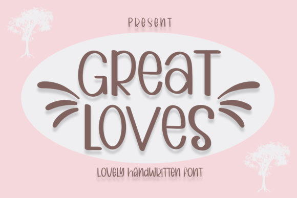 Great Loves Font