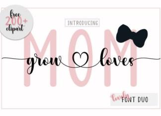 Mom Grow Loves Font