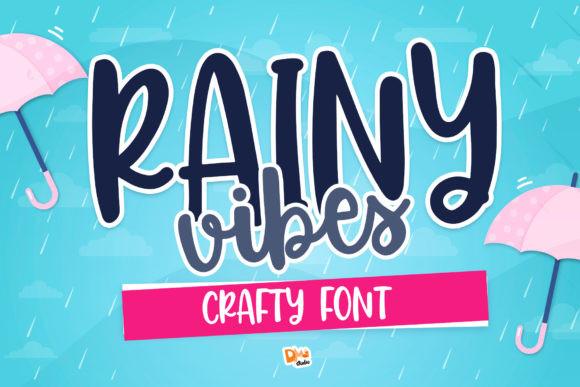 Rainy Vibes Font