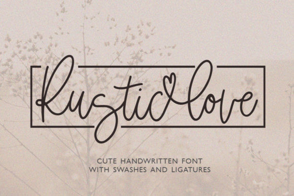 Rustic Love Font