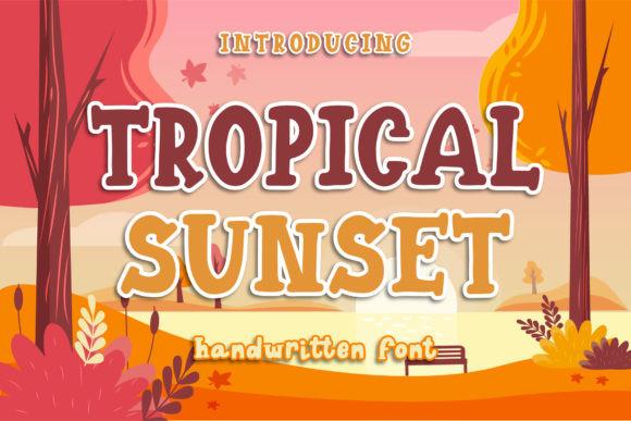 Tropical Sunset Font