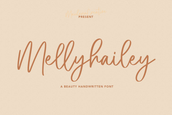 Melly Hailey Font