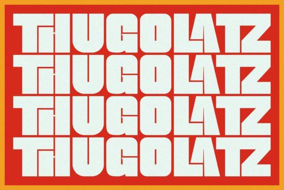 Thugolatz Font
