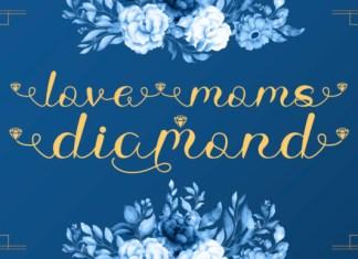 Love Moms Diamond Font
