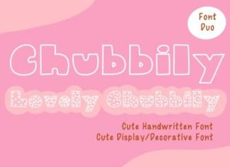 Chubbily and Lovely Chubbily Font