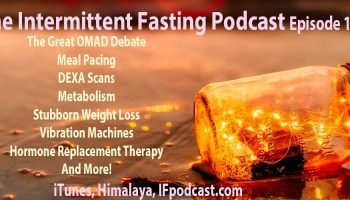 The Intermittent Fasting Podcast Episode 23