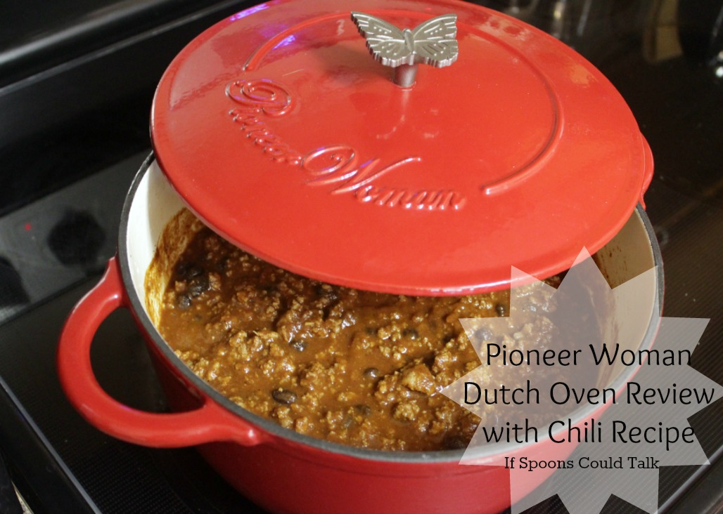 Pioneer Woman Dutch Oven Review with Chili Recipe