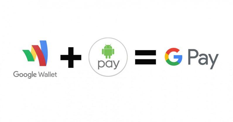Android Pay and Google Wallet have a baby called Google