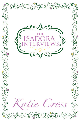 The Isadora Interviews (The Network Series, #1.5)