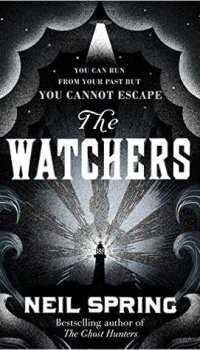 The Watchers by Neil Spring