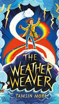 The Weather Weaver by Tamsin Mori