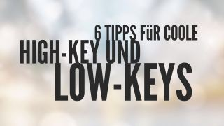 tipps-low-key-high-key-fotografie