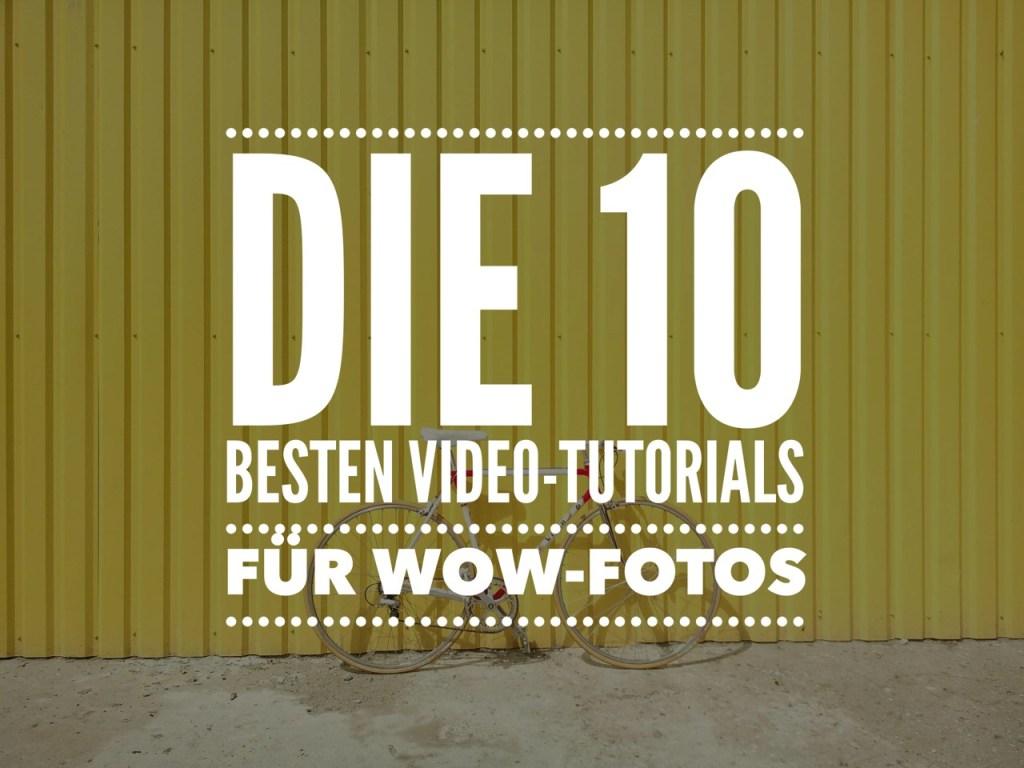 Fotografieren lernen: Die besten Foto-Hacks als Video-Tipps für Wow-Fotos!