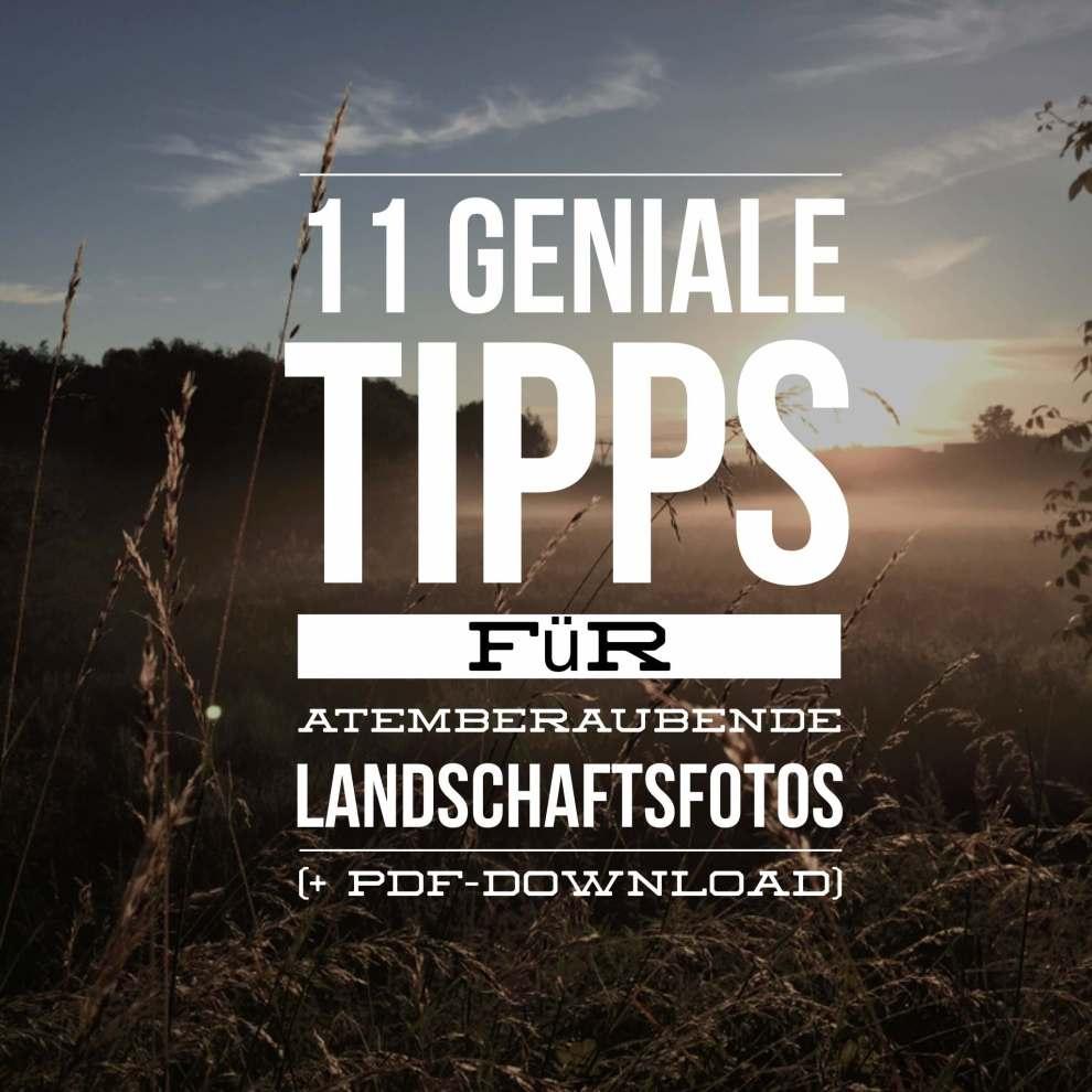 landschaftsfotografie-tipps-trick-tutorial