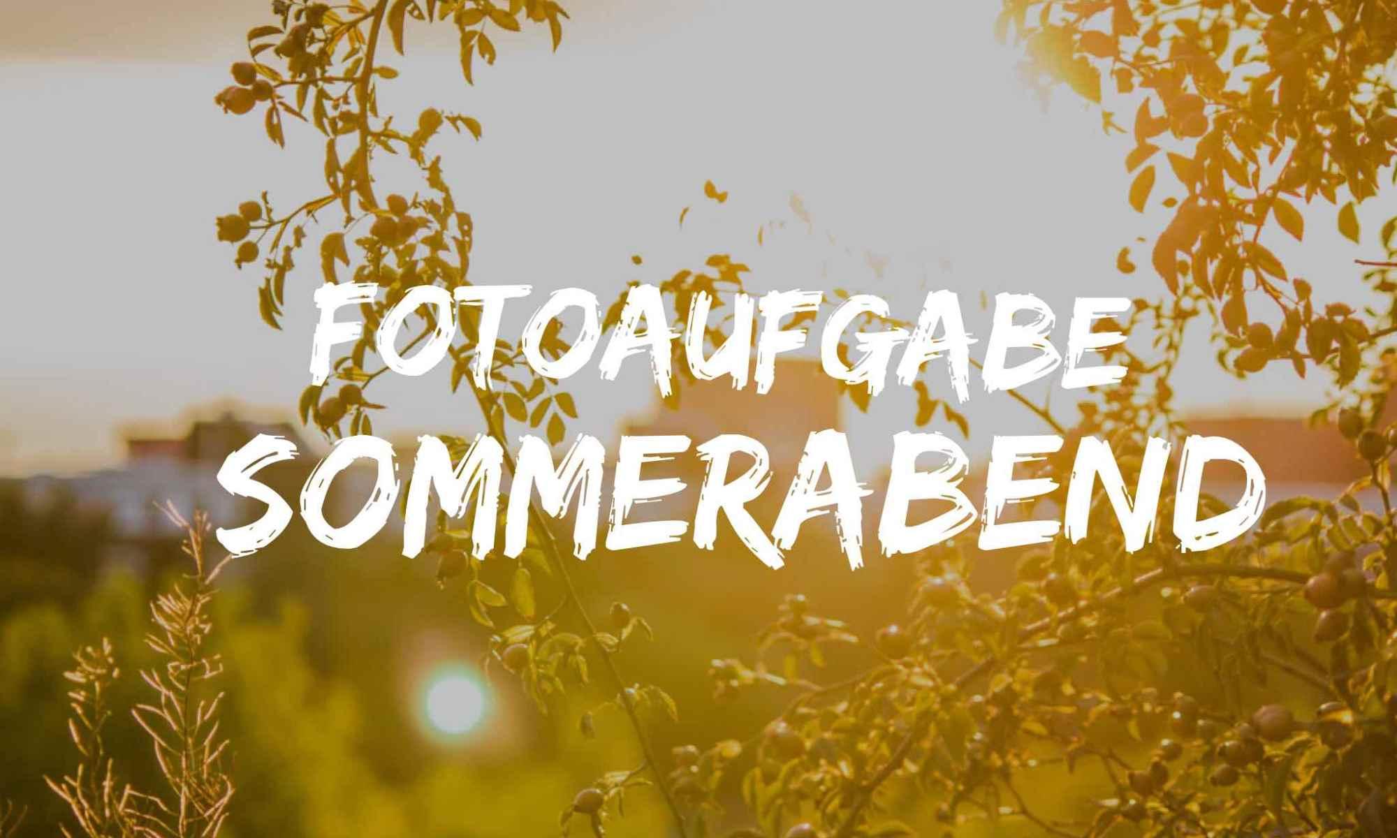 fotoaufgabe-sommerabend