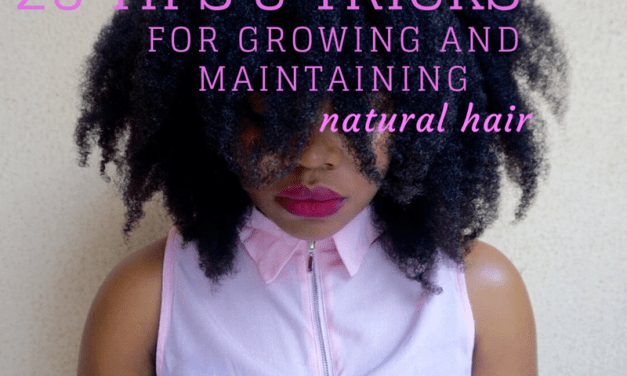25 Tips & Tricks for Growing and Maintaining Natural Hair