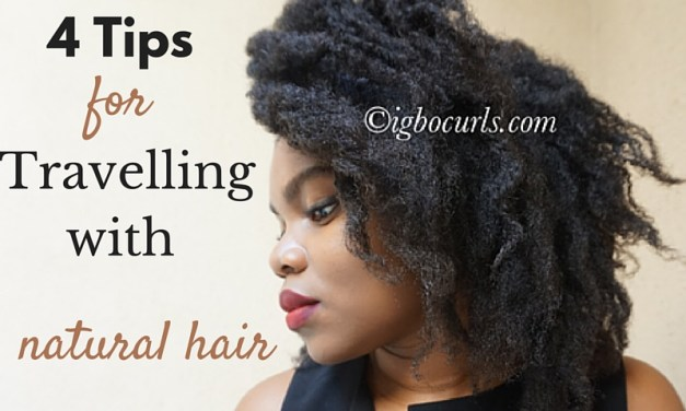 4 Tips for Travelling with Natural Hair
