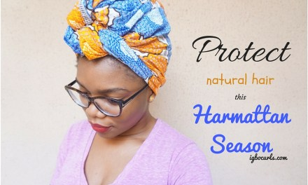 How to Protect Natural Hair in Harmattan