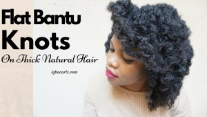 flat-bantu-knots-on-dry-natural Flat Bantu Knots on Dry Natural Hair-2