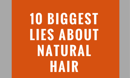 DON'T Believe these LIES about Natural Hair