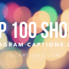 100 Short Captions for Instagram