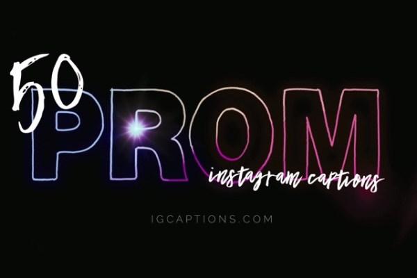 50 prom instagram captions