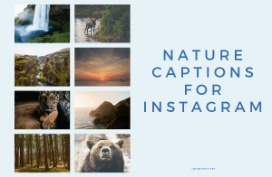 Nature Captions for Instagram