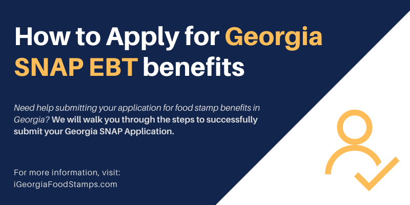 How to Apply for Georgia SNAP EBT benefits