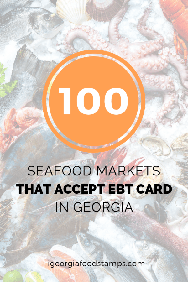 """Seafood Markets that accept EBT"""